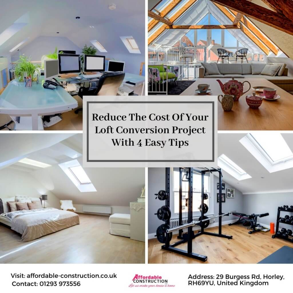 Reduce The Cost Of Your Loft Conversion Project With 4 Easy Tips
